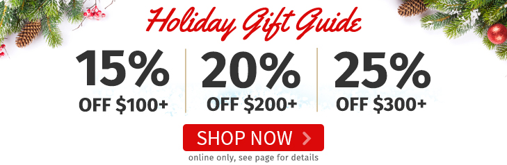 Holiday Gift Guide - up to 25% off. Shop Now!