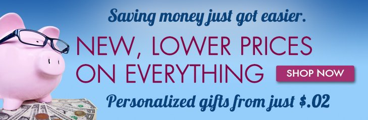 Shop New, Lower Prices on EVERYTHING!