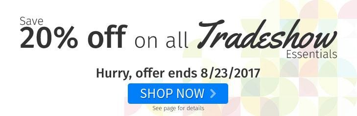 20% off on Tradeshow Essentials