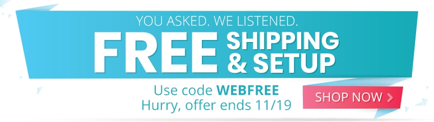 Free shipping & setup sitewide - WEBFREE