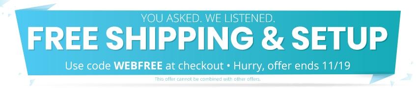 Free shipping & setup sitewide - WEBFREE