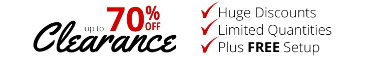 Up to 70% off Clearance Plus Free Setup