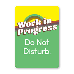 Customized 5''x7'' Do Not Disturb Repositionable Sign