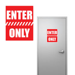 Customized 8''x10'' Enter Only Sign