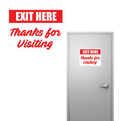 Customized 8''x10'' Thanks Exit Here Sign
